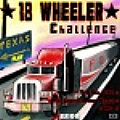 18 Wheeler - Put your truck driving skills to the test. Show Them Skills.