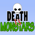 Death vs Monstars - Fight your way thru incredible amounts of enemies & true bullet hell.