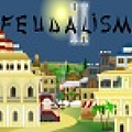 Feudalism 2 - Start as small town ruler with the lofty goal becoming king.