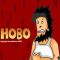Hobo - Hobo woke up on the wrong side of the trash & takes it out on EVERYONE!
