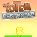 Totem Destroyer - Destroy the totems without letting the golden idol touch the ground.