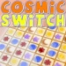 Cosmic Switch - Grouping three or more identical symbols together for them to dissapear.