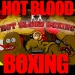 Hot Blood Boxing - Take out the bad day right here. Punish the computer or maybe a friend (WINK,WINK).