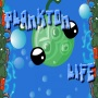 Plankton Life - Help the plankton to feed, avoid danger, and evolve.